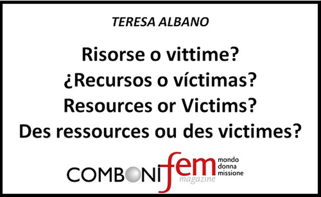 Resources or Victims?